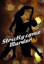 Strictly come Murder