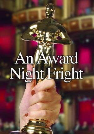 AnAwardNightFright
