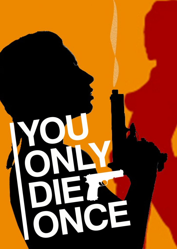 youonlydieonce