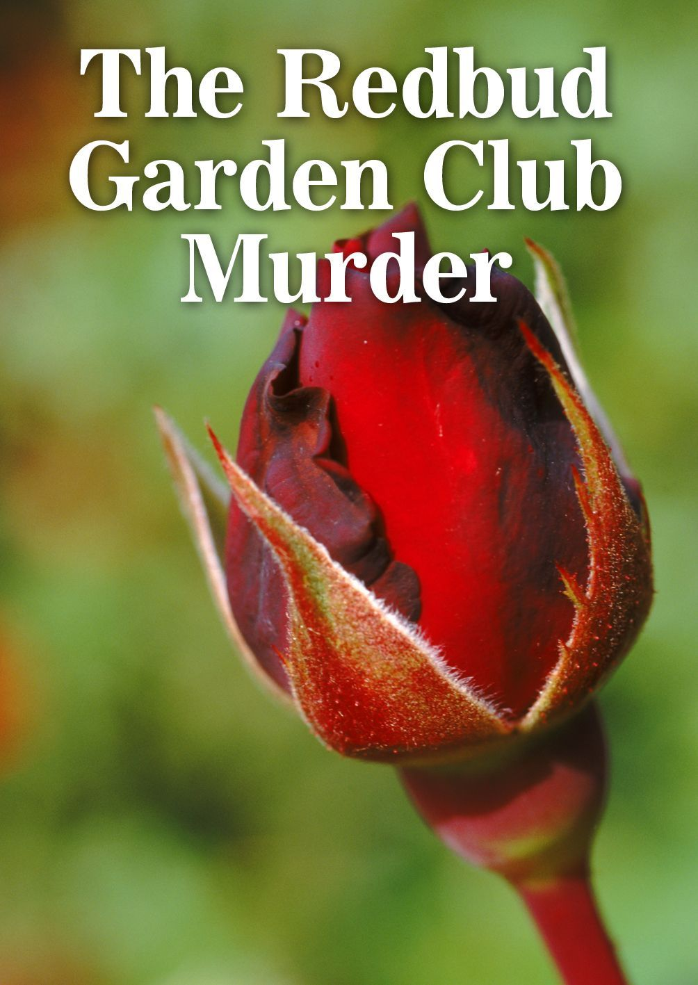 The Redbud Garden Club Murder