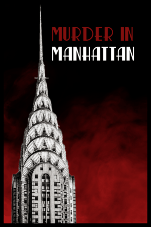 Custome Written Murder Mystery in Manhattan
