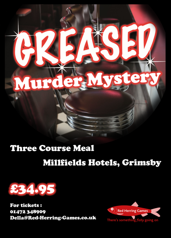 Grease Murder Mystery